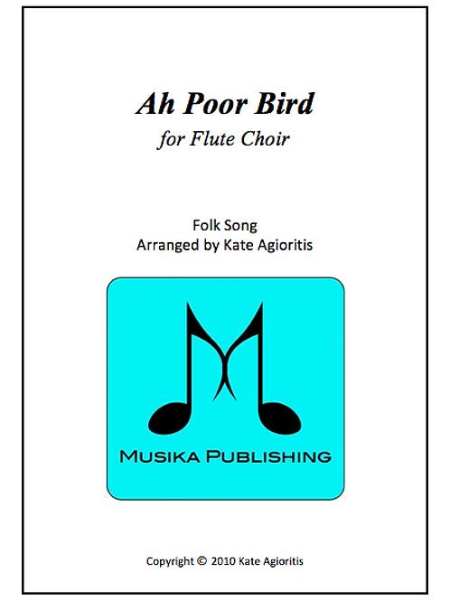 Ah Poor Bird - Flute Choir