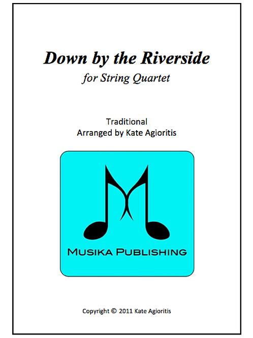 Down By The Riverside - String Quartet