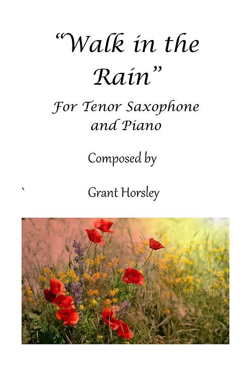 Walk in the Rain - for Tenor Saxophone and Piano
