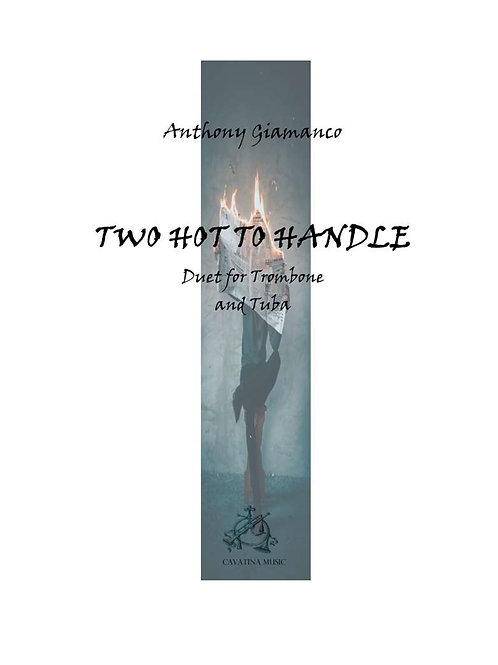 Two Hot To Handle - Trombone/Tuba Duet
