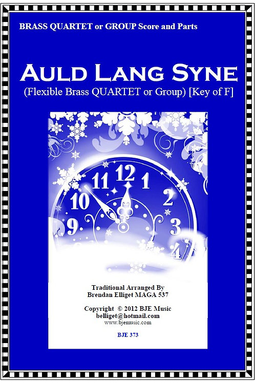 Auld Lang Syne - Flexible Brass Quartet or Ensemble