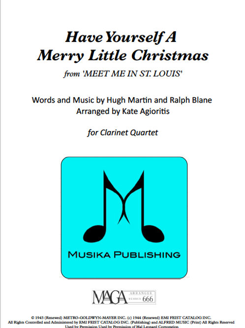 Have Yourself a Merry Little Christmas - Clarinet Quartet