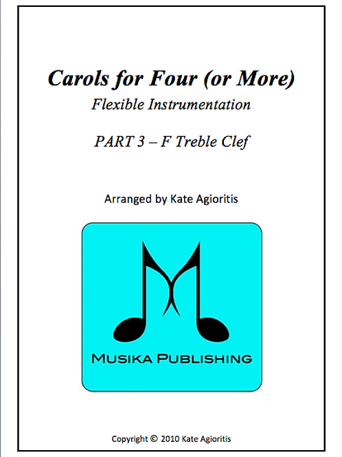 Carols for Four (or More) Part 3 F Treble Clef