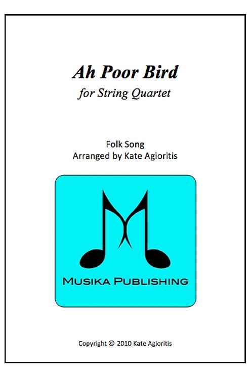 Ah Poor Bird - String Quartet