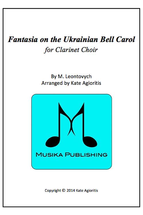Fantasia on the Ukrainian Bell Carol - Clarinet Choir