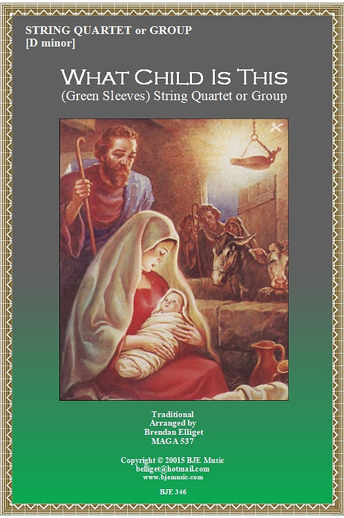 What Child Is This (Greensleeves) - String Quartet or Ensemble
