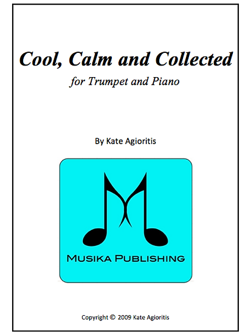 Cool, Calm and Collected - Trumpet and Piano