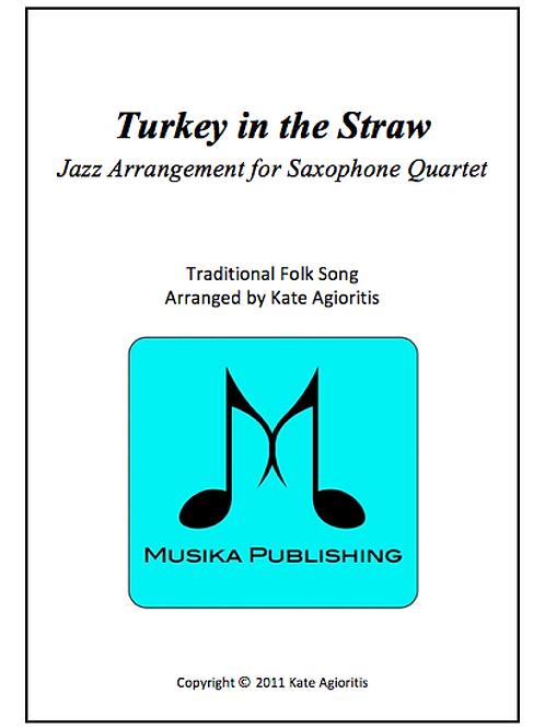 Turkey in the Straw (Jazz) - Saxophone Quartet