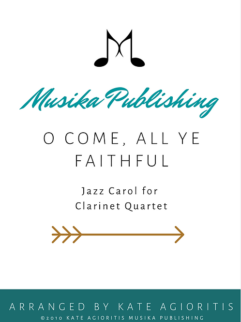 O Come All Ye Faithful - Clarinet Quartet
