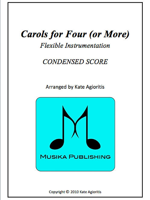 Carols for Four (or More) Condensed Score