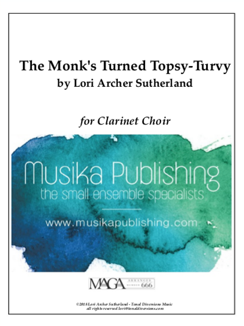 The Monk's Turned Topsy-Turvy - Clarinet Choir