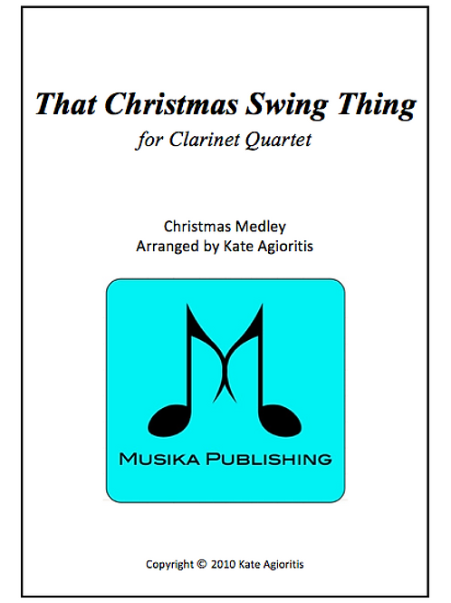 That Christmas Swing Thing... - Clarinet Quartet