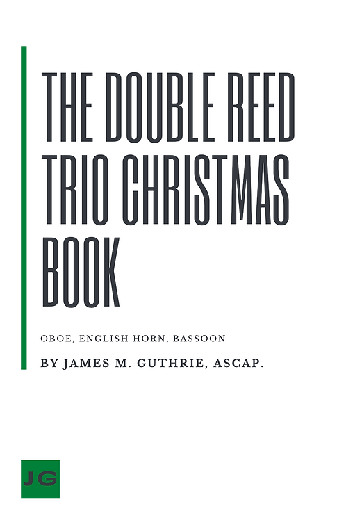 The Double Reed Trio Christmas Book (Oboe, English Horn, Bassoon)