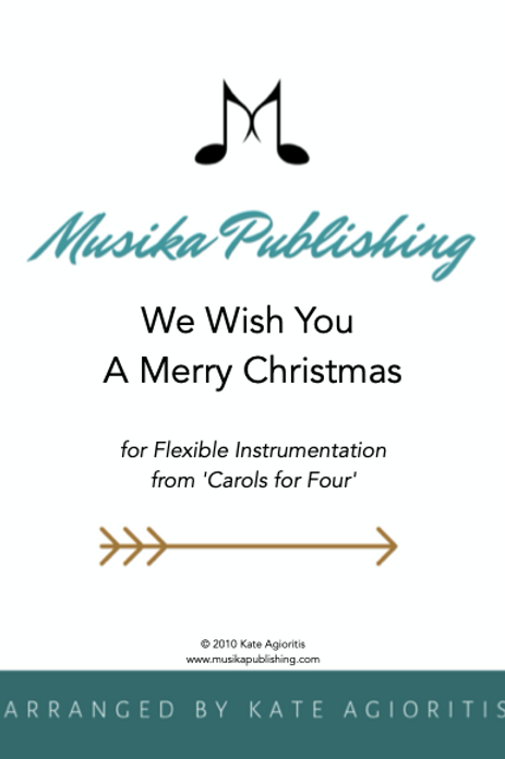 We Wish You A Merry Christmas - Flexible Instrumentation