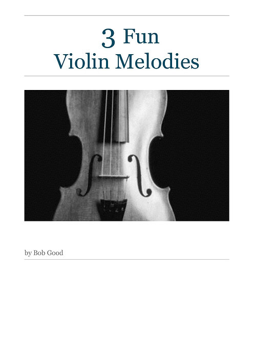 3 Fun Melodies for Violin and Piano