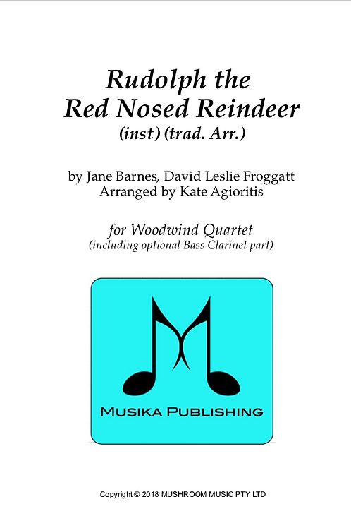 Rudolph the Red Nosed Reindeer - Woodwind Quartet