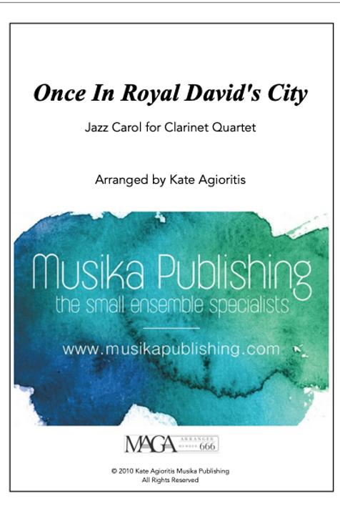 Once in Royal David's City - Clarinet Quartet