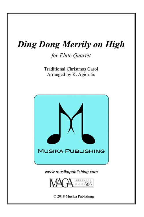 Ding Dong Merrily on High (Traditional) - for Flute Quartet