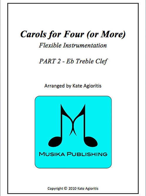 Carols for Four (or More) Part 2 Eb Treble Clef