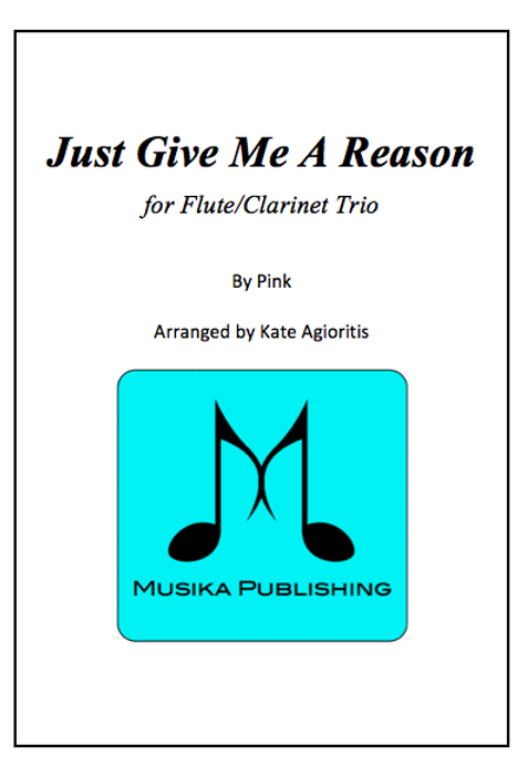 Just Give Me A Reason - Flute/Clarinet Trio