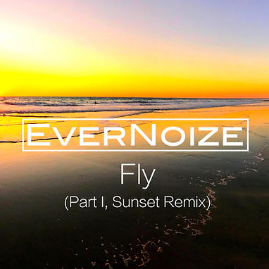 EverNoize - Fly (Part I, Sunset Remix) -