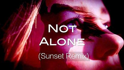 21-01-31 Sunday - Not Alone (SR) wT lyri