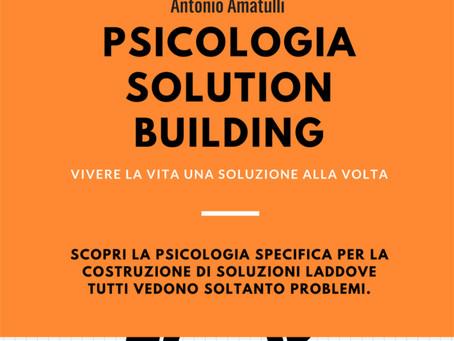 Conosci la Psicologia Solution Building?