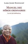 Manuel_des_Héros_Ordinaires_Lama_Jigmé_R