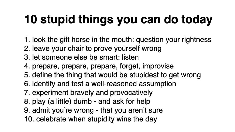 Stay Stupid