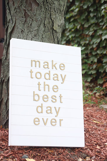 """""""Best Day Ever"""" Sign"""