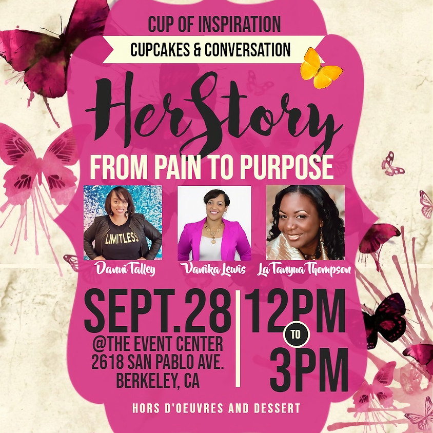 A Cup of Inspiration Presents HerStory - From Pain to Purpose
