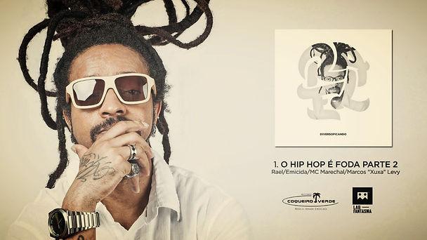 O Hip Hop é foda parte 2, Rael, Xuxa Levy