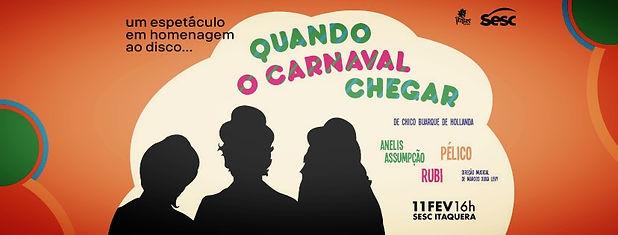 Carnaval, chico buarque, quando o carnaval chegar, anelis assumpção, peluco, rubi