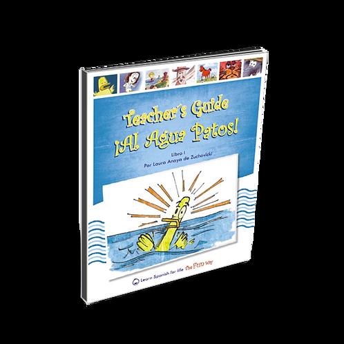 ¡Al agua patos!, Teacher's Guide