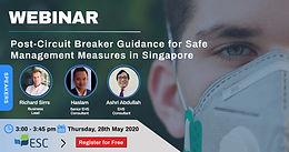 WEBINAR: Post-Circuit Breaker Guidance for Safe Management in Singapore