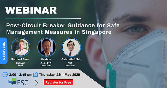 WEBINAR: Post-Circuit Breaker Guidance for Safe Management in Singapore