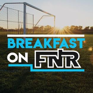 Breakfast On FNR