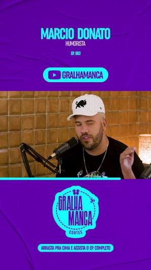 GRALHA MANCA - CORTES MARCIO DONATO STOR