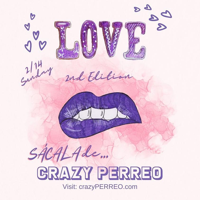 Crazy Perreo 2nd Edition - ATLanta