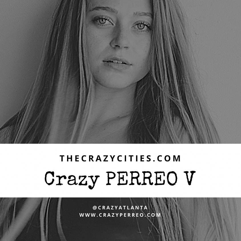 Crazy Perreo 5th Edition - ATLanta