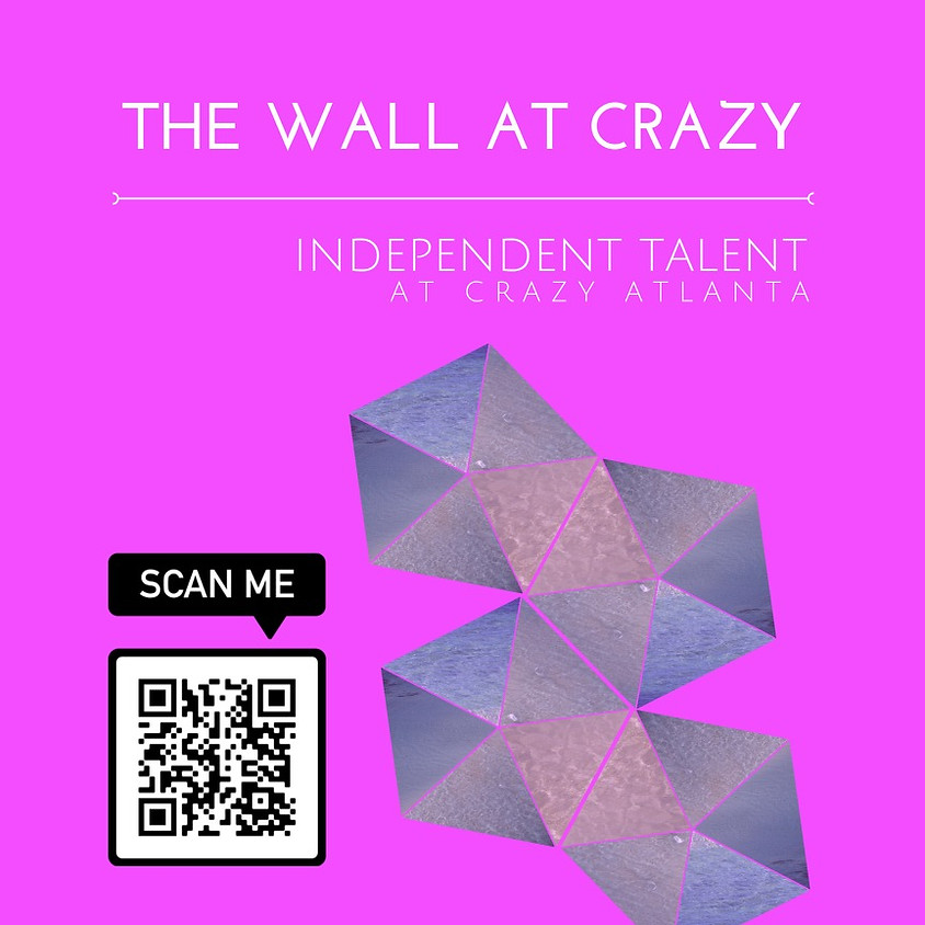 Independent Talent at TheWALL #2