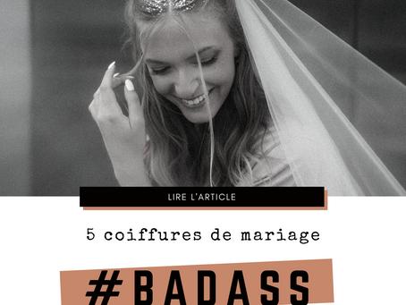 5 coiffures originales pour ton mariage #badassbride