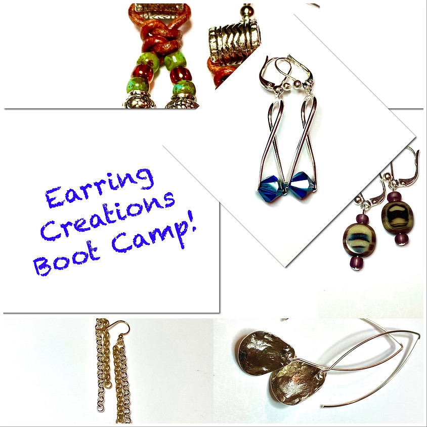 Earring Creations Boot Camp