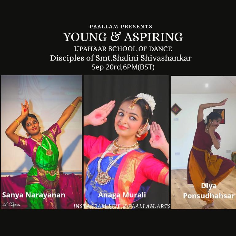 Young & Aspiring - Presented by Paallam Arts