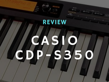 Review: Is the Casio CDP-S350 Digital Piano Worth it?