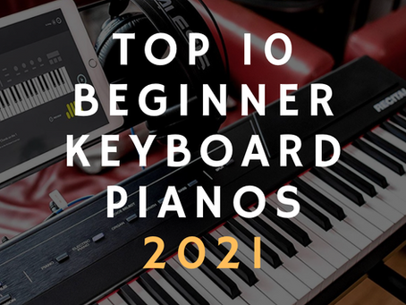 Top 10 Beginner Keyboards in 2021