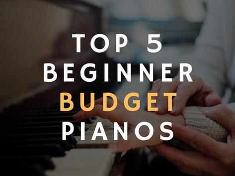 Top 5 Beginner Budget Pianos