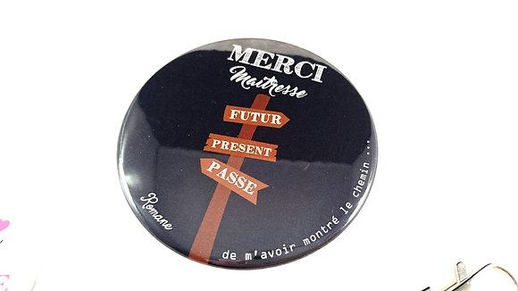 """Badge """"Futur, présent, passé"""""""