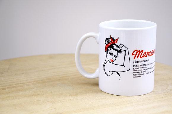 "MUG ""Maman légende"""