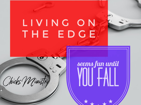 Living On the Edge: Seems Fun Until You Fall